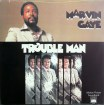 gaye_marvin_trouble_man_a